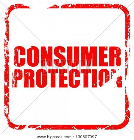 consumer protection, red rubber stamp with grunge edges