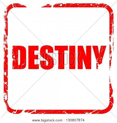 destiny, red rubber stamp with grunge edges