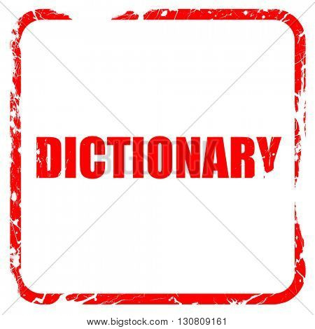 dictionary, red rubber stamp with grunge edges