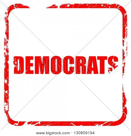 democrats, red rubber stamp with grunge edges