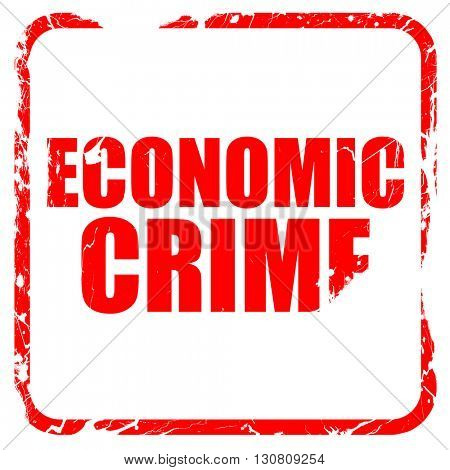 economic crime, red rubber stamp with grunge edges