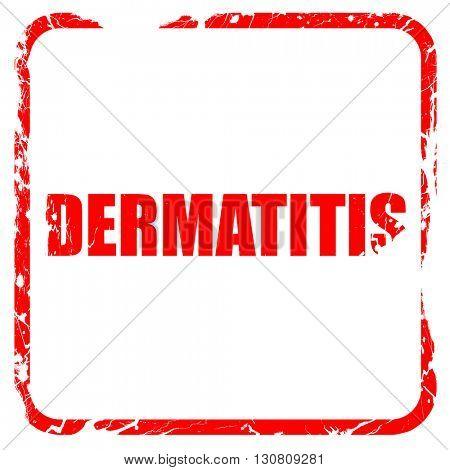 dermatitis, red rubber stamp with grunge edges