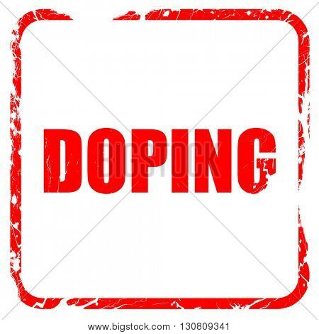 doping, red rubber stamp with grunge edges