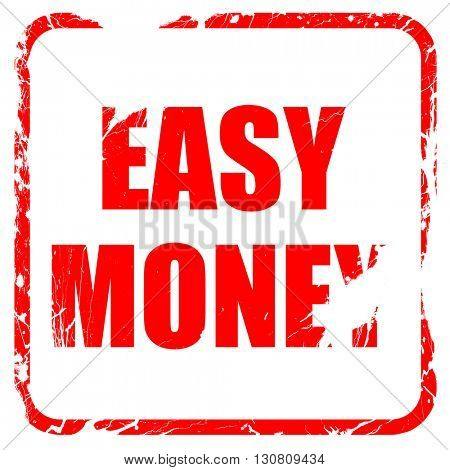 easy money, red rubber stamp with grunge edges