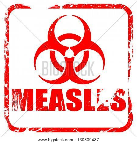 Measles concept background, red rubber stamp with grunge edges