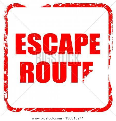 escape route, red rubber stamp with grunge edges