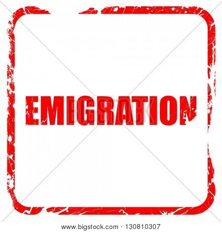 emigration, red rubber stamp with grunge edges