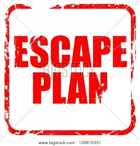 escape plan, red rubber stamp with grunge edges