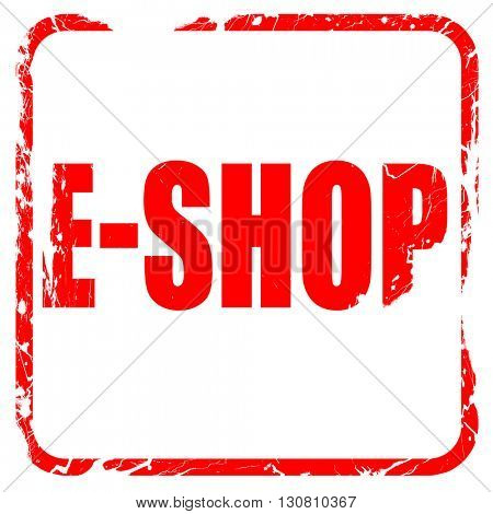 e-shop, red rubber stamp with grunge edges