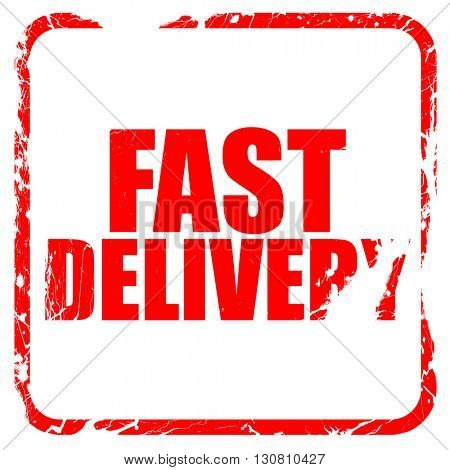 fast delivery, red rubber stamp with grunge edges