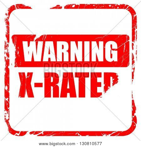 Xrated sign isolated, red rubber stamp with grunge edges