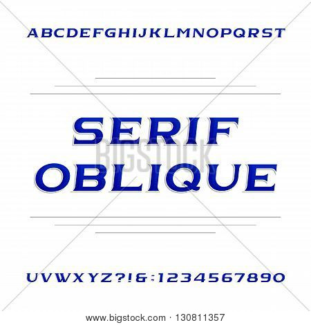 Decorative serif alphabet vector font. Oblique letters and numbers. Stock vector typeface for your design.
