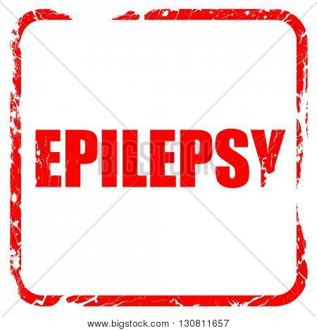epilepsy, red rubber stamp with grunge edges