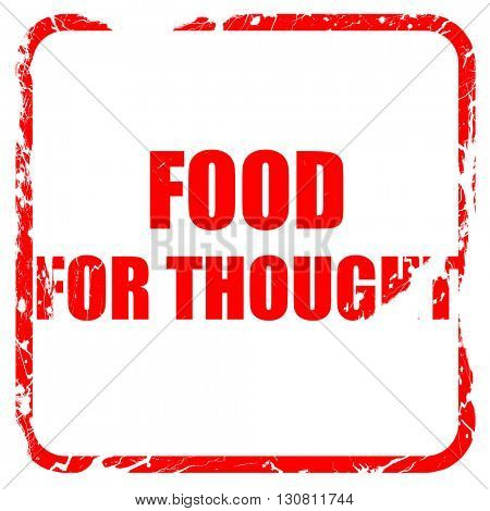 food for thought, red rubber stamp with grunge edges