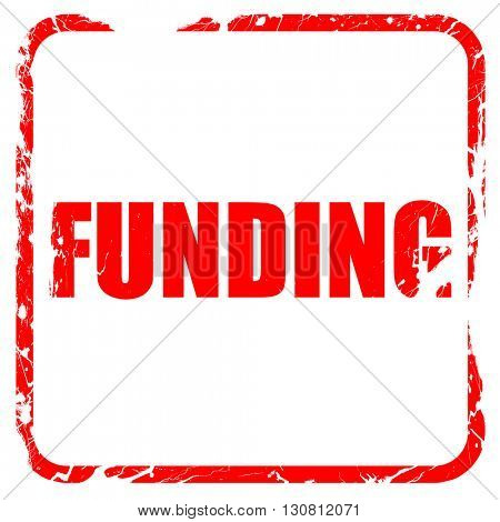 funding, red rubber stamp with grunge edges