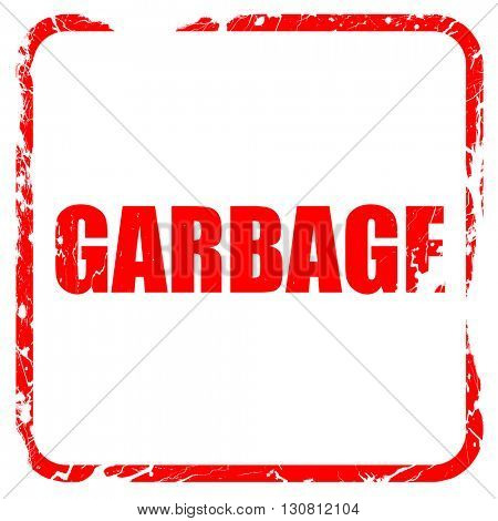 garbage, red rubber stamp with grunge edges