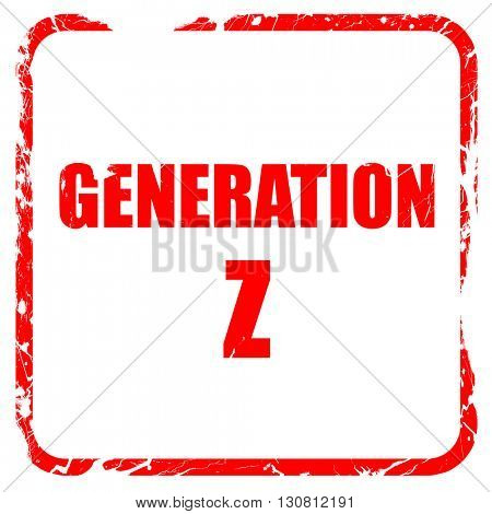generation z, red rubber stamp with grunge edges