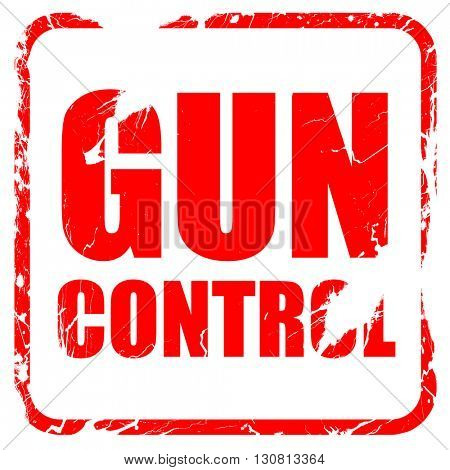 gun control, red rubber stamp with grunge edges