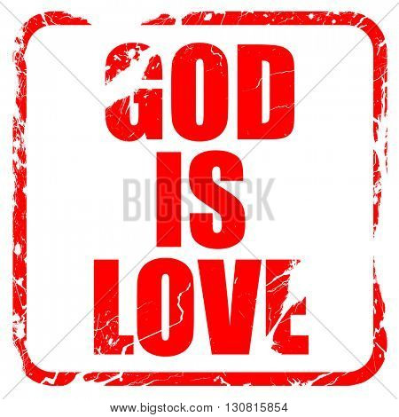 god is love, red rubber stamp with grunge edges