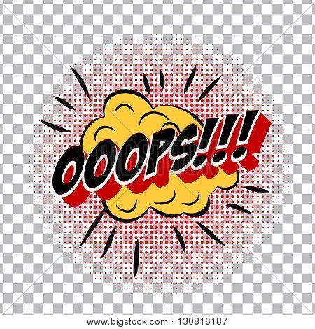 retro cartoon explosion pop art comic ooops symbol. Vector EPS