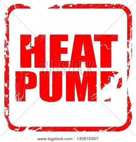 heat pump, red rubber stamp with grunge edges