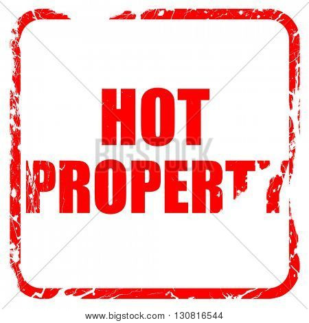 hot property, red rubber stamp with grunge edges