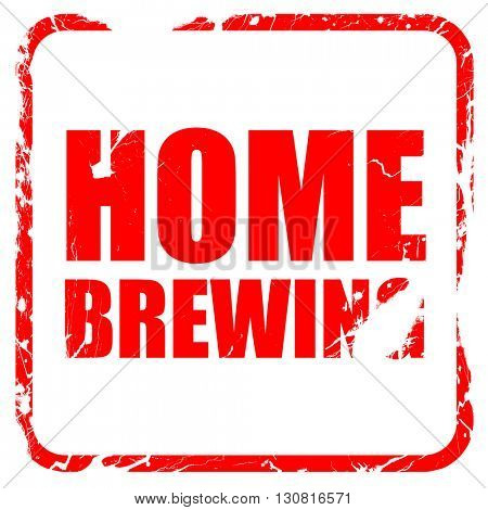 home brewing, red rubber stamp with grunge edges