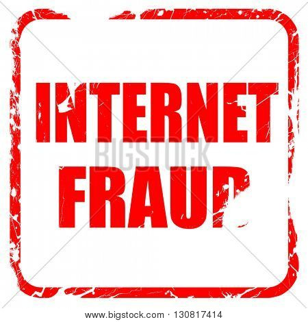Internet fraud background, red rubber stamp with grunge edges