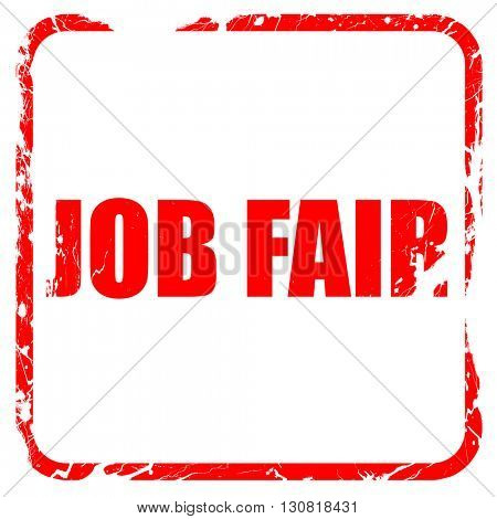 job fair, red rubber stamp with grunge edges
