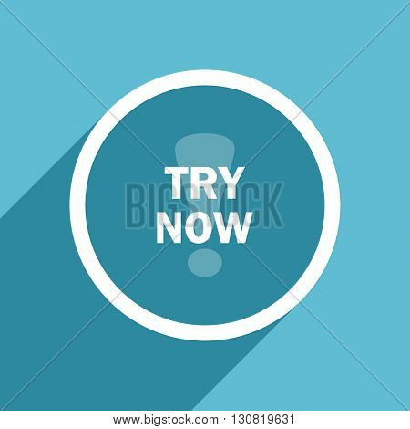 try now icon, flat design blue icon, web and mobile app design illustration