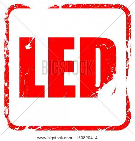 led, red rubber stamp with grunge edges