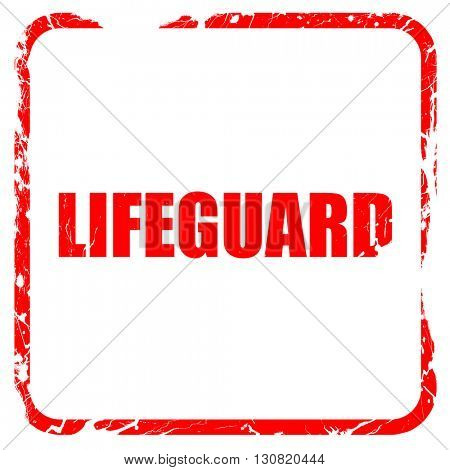 lifeguard, red rubber stamp with grunge edges