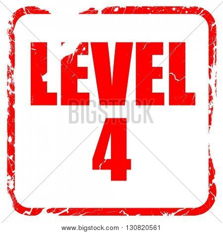 level 4, red rubber stamp with grunge edges