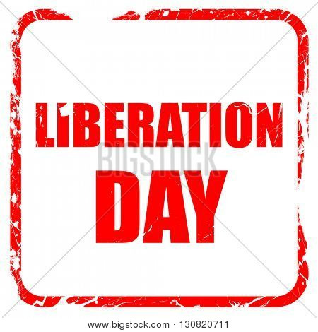 liberation day, red rubber stamp with grunge edges