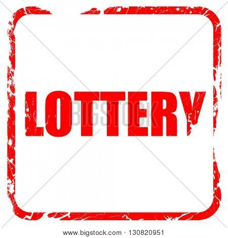 lottery, red rubber stamp with grunge edges