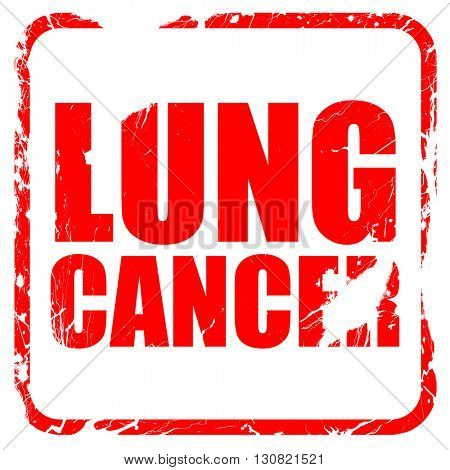 lung cancer, red rubber stamp with grunge edges