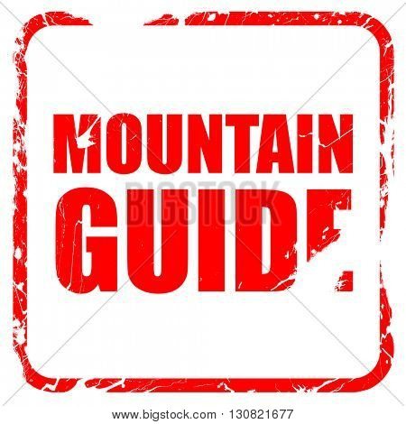 mountain guide, red rubber stamp with grunge edges