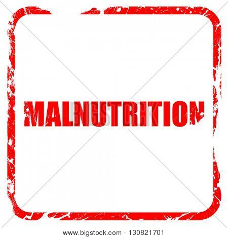 malnutrition, red rubber stamp with grunge edges