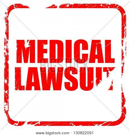 medical lawsuit, red rubber stamp with grunge edges
