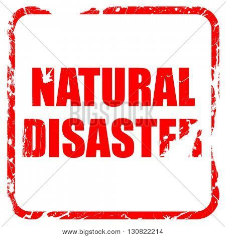 natural disaster, red rubber stamp with grunge edges