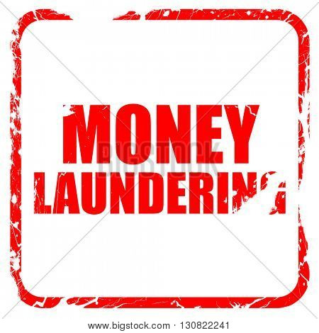 money laundering, red rubber stamp with grunge edges