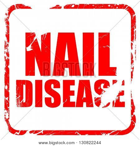 nail disease, red rubber stamp with grunge edges