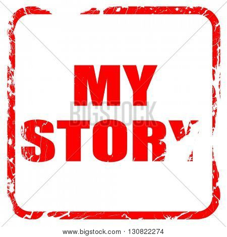 my story, red rubber stamp with grunge edges