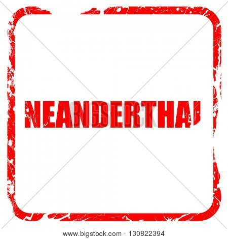 neanderthal, red rubber stamp with grunge edges