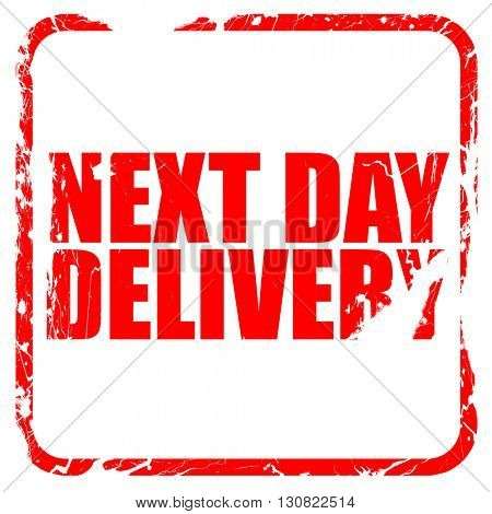 next day delivery, red rubber stamp with grunge edges