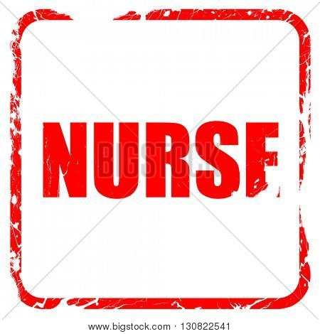 nurse, red rubber stamp with grunge edges