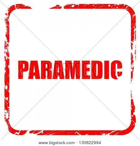paramedic, red rubber stamp with grunge edges