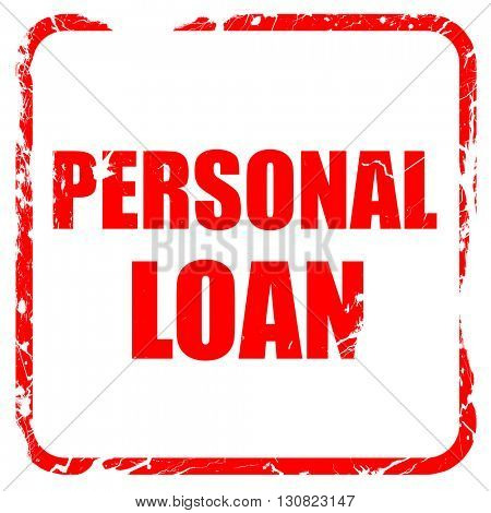 personal loan, red rubber stamp with grunge edges