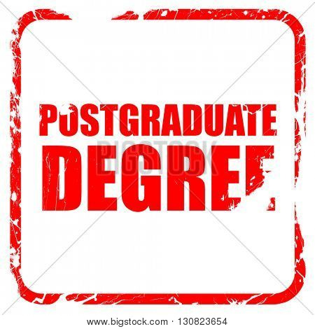 postgraduate degree, red rubber stamp with grunge edges