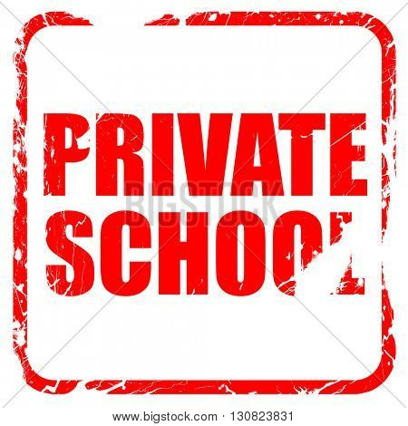 private school, red rubber stamp with grunge edges